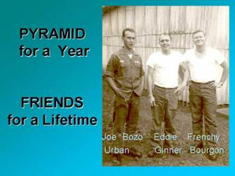 1966-1967: Pyramid for a Year, Friends for a Lifetime: Joe Urban, Eddie Ginner, Frenchy Bourgon.