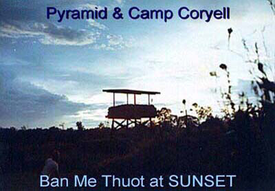 Pyramid & Camp Coryell, Ban Me Thuot, at Sunset. 1966-1967.