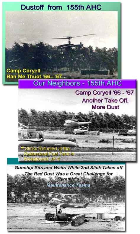 Pyramid & Camp Coryell, Ban Me Thuot; Dustoff 155th AHC; Gunships coming and going. 1966-1967.