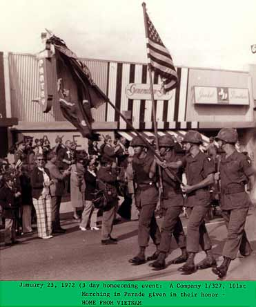 January 23, 1972, Homecoming parade: A Company, 1/327, 101st, marching in parade given in their honor and Welcome Home!