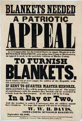 U.S. Civil War posters: Blankets Needed. A Patriotic Appeal to furnish Blankets. As it is impossible for the United States to supply Blankets to the Ringgold Regiment...an appeal is made to patriotic citizens of Hecks County.