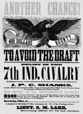 U.S. Civil War posters: Another Chance 400 Dollars Bounty. To Avoid The Draft, Enlist in the 7th IND. Cavalry.