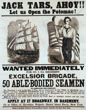 U.S. Civil War posters: Jack Tars, Ahoy!! Wanted Immediately for Co. I, 5th Regiment. 50 Able-Bodied Seamen.