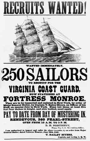 U.S. Civil War posters: Recruits Wanted! Wanted Immediately. 250 Sailors to Recruit for the Virginia Coast Guard, now stationed at Fortress Monroe.