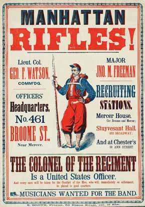 U.S. Civil War posters: Manhattan Rifles! The Colonel of the Regiment is a United States Officer. Musicians Wanted for The Band.