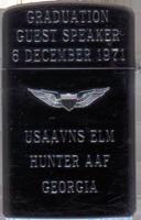 Zippo: (Front) Graduation Guest Speaker, USAAVNS ELM HUNTER AAF, GEORGIA. 6 December 1971