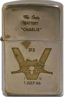 Zippo: (Front) The Only Battery CHARLIE 313, 1/13, 1 July 1966