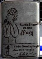 Zippo: (Front) (Back) John Hooks. Sweetheart of the Navy, Cape Charleston, Jan 1951-Aug 1952