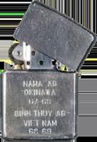 Zippo: (Back) NAHA AB, OKINAWA, 67-68. BINH THUY AB, VIET NAM, 1968-1969