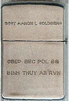 Zippo: (Back) SSGT Aaron L. Goldberg., 632nd Sec Pol SQ., Binh Thuy AB RVN, 1968-1969