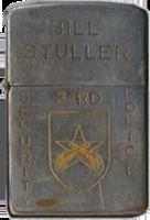 Zippo: (Front) BILL STULLER 3rd Security Police (Crossed Pistols)
