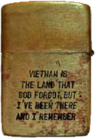 Zippo: (Back) [VIETNAM, DA NANG], VIETNAM is the land that God Forgot, but I've been there and I remember. 1969-1970