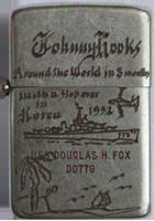 Zippo: (Front) (Front) USS DOUGLAS H. FOX, DD 779, Johnny Hooks. Around the World in 3 months. 1952