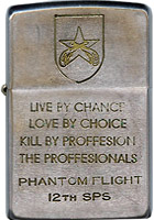 Zippo: (Front) King, Norman J., Live By Chance, Love By Choice, Kill By Profession, The Professionals, Phantom Flight, 12the SPS, 1969-1970