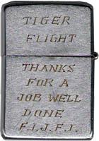 Zippo: (Back) TIGER FLIGHT, Thanks for a Job Well Done, F.I.J.F.I. (F-it, Just F-it), Worthen, David R. (Trashcan), Biên Hòa AB, 3rd SPS; Korat RTAFB, 388th SPS, 1969-1970; 1972-1973