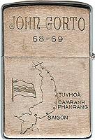 Zippo: (back) John S, Gorto, 68-69, (RVN Map) Phan Rang, Tuy Hoa, Heavy Weapons, 31st. SPS, 35th SPS, 1968-1969